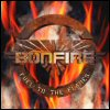 Bonfire - Fuel To The Flames