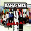 Baha Men - Holla!