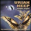 Uriah Heep - Magic Night