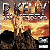 R. Kelly - TP.3 Reloaded