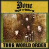 Bone Thugs 'N' Harmony - Thug World Order