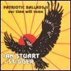 Ian Stuart - Patriotic Ballads II: Our Time Will Come